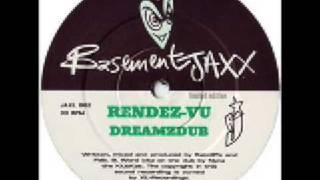 Basement Jaxx - Rendez-Vu (Dreamzdub) - Atlantic Jaxx