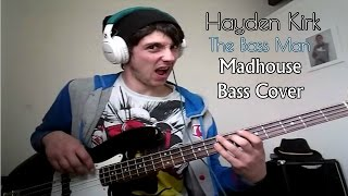 Anthrax - Madhouse [Bass Cover]