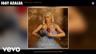 Iggy Azalea - Personal Problem (Audio)