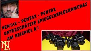 Pentax Pentax Pentax unterschätzte Spiegelreflexkameras am Beispiel K1