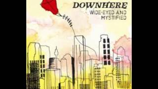 A Better Way - Downhere