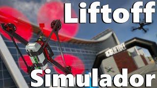 Volando en SIMULADOR Drone ???? LIFTOFF ???? ¿El mejor simulador de vuelo de Drones actual? gameplay dron