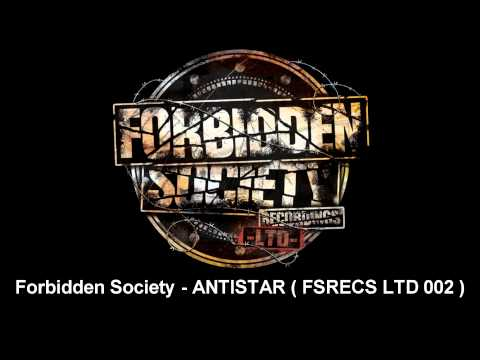 Forbidden Society - ANTISTAR  [ FSRECS LTD 002 ]