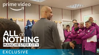 All or Nothing: Manchester City - Inside the changing room   Prime Video