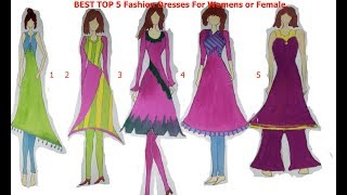 Top 5 Fashion Dresses For Women|| TOP Best 5 Dress|| Fashion Styles Dresses For female 2017 - Video Youtube