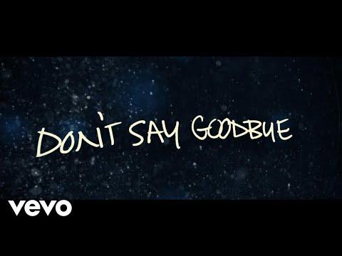 Don't Say Goodbye Lyric Video
