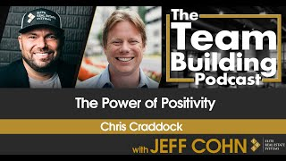 The Power of Positivity w/ Chris Craddock