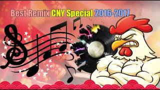 Best Remix ★ CNY Special ★ 2016 2017   YouTube