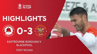 Madine Double Eases Past Eastbourne | Eastbourne Borough 0-3 Blackpool | Emirates FA Cup 2020-21
