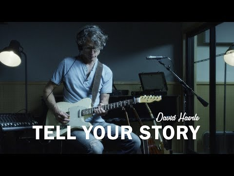 "David Haerle - ""Tell Your Story"""