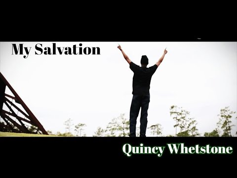 "Quincy ""Q-Stone"" Whetstone - My Salvation"