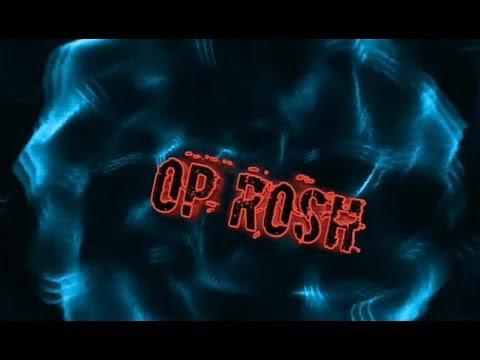 OP ROSH Intro Video