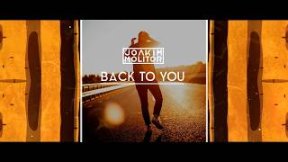 Joakim Molitor   Back To You (Lyric Video)