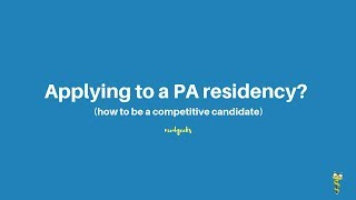 Applying to a physician assistant residency