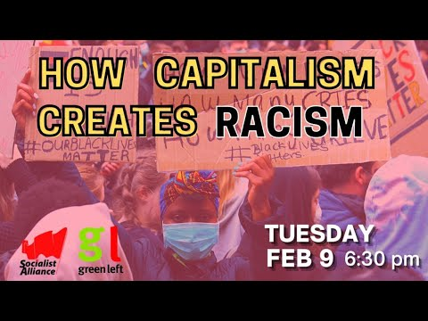 How Capitalism Creates Racism (Marianne Mackay)