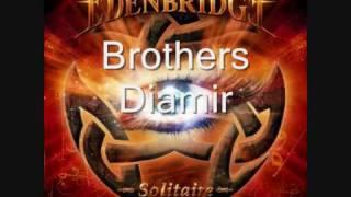Brothers Diamir - Edenbridge