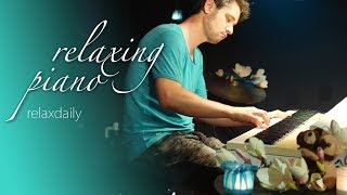 Relaxing Piano Music: Beautiful Music for studying, spa and relaxation [18-6]