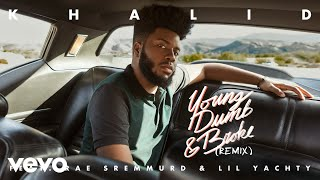 Khalid   Young Dumb & Broke Ft. Rae Sremmurd & Lil Yachty (Remix)(Official Audio)