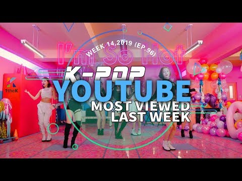 [TOP 30] MOST POPULAR K-POP MV IN ONE WEEK [20190331-20190406]