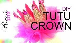 How To Make A Birthday Tutu Crown