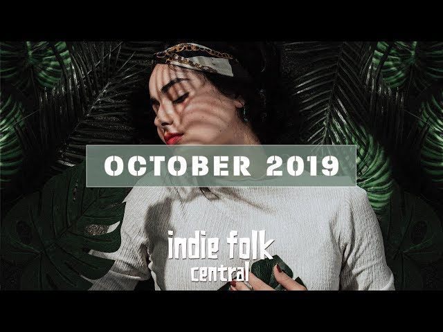 New Indie Folk; October 2019