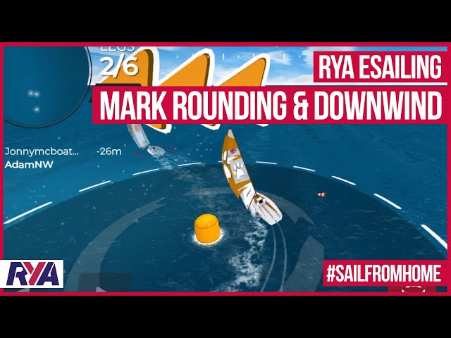 eSailing - DOWNWIND & MARK ROUNDING TIPS - with RYA eSailing - Virtual Regatta