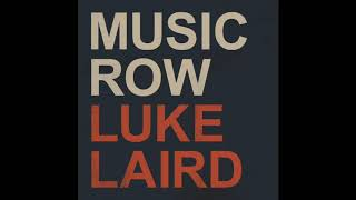 Luke Laird Music Row