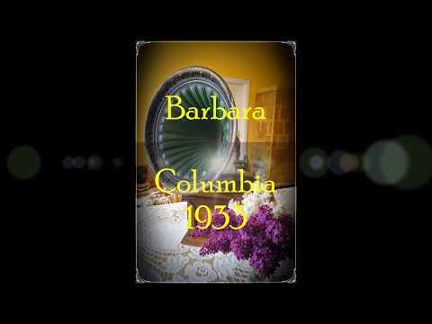 BARBARA- WESELI CHŁOPCY Z COLUMBII (CHÓR WARSA) 1933!