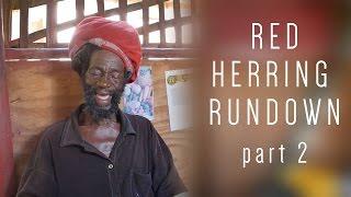 Red Herring Rundown part 2