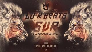 Lu-K Beats - SVR feat. NOSFE , SUPER ED , KILLA FONIC & TZIP ( Official Audio )