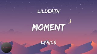 moment Music Video