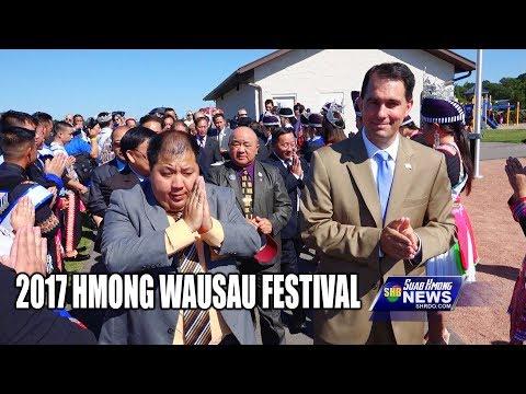 SUAB HMONG NEWS:  2017 Hmong Wausau Festival - 07/29-30/2017