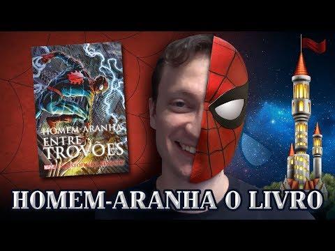 HOMEM-ARANHA: Entre Trovões #OPINIÃO [Torre dos Livros] | Heroicamente Episódio #11