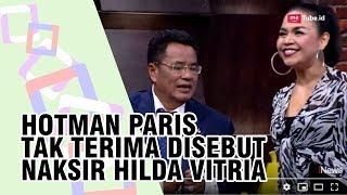 Tak Terima Dibilang Naksir Hilda Vitria, Hotman Paris: Kalau Gue Naksir Cewek, Gue Enggak Munafik