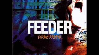 Feeder - Polythene Girl