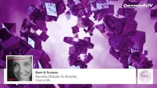 RAM & Susana - RAMelia (Tribute To Amelia) (Original Mix)