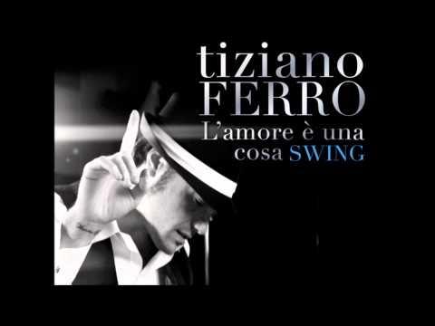 Tiziano Ferro - La Differenza Tra Me E Te (Versione Swing - L'amore e' una cosa swing)