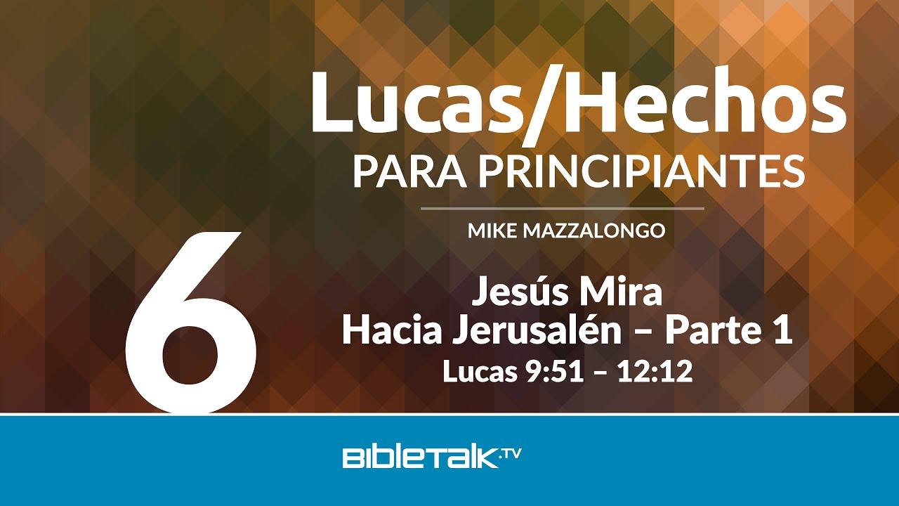 6. Jesus mira hacia Jerusalen