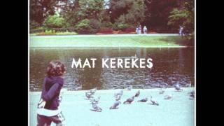 Mat Kerekes   Better Off