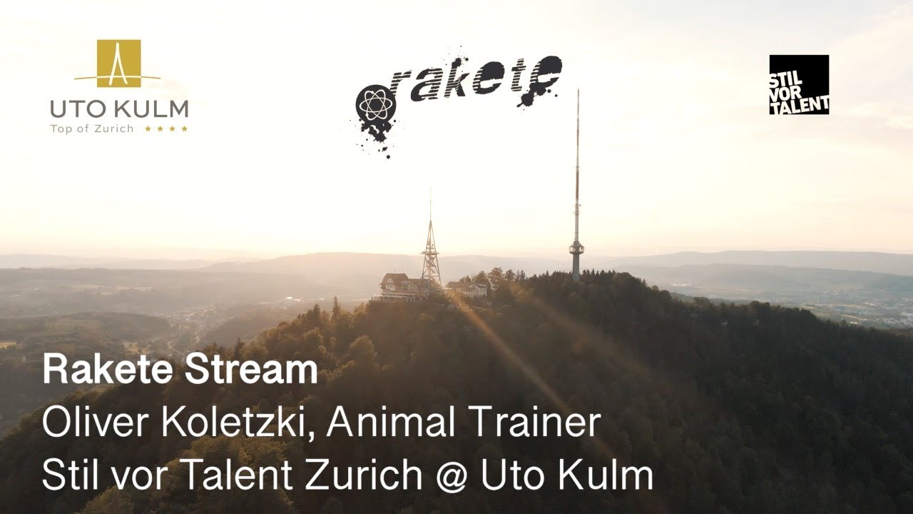 Oliver Koletzki, Animal Trainer at UTO KULM - Live @ Rakete Stream: Stil vor Talent Zurich 2020