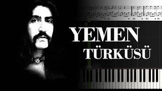 Yemen Türküsü [Piyano]+[Karaoke]+[Nota]
