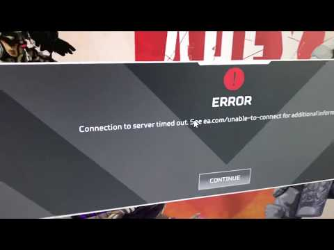 "Apex Legends - How To Fix ""Connection To Server Time Out"" 