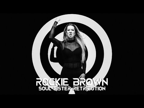 "Rockie Brown - ""Soul Sister Retribution"""
