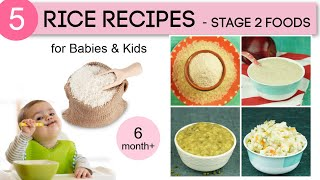 6 months+ Baby Food Recipes | 5 Rice Recipes for Babies | Stage 2