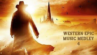WESTERN EPIC MUSIC MEDLEY 4