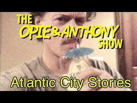 Opie & Anthony: Atlantic City Stories (01/19/10)
