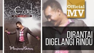 Download lagu Ezad Dirantai Digelangi Rindu Mp3