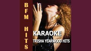 I Wanna Go Too Far (Originally Performed by Trisha Yearwood) (Karaoke Version)