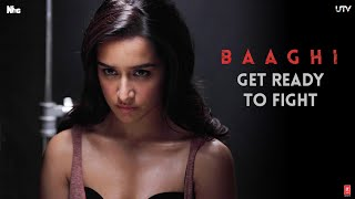 Get Ready To Fight - Dialogue Promo - Baaghi