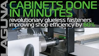 Finished in Minutes - Cabinet Making and Assembly Made Easy with Laguna Tools' SmartShop LD-4